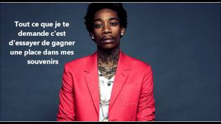 Wiz Khalifa Feat. The Weeknd - Remember You (Sous-titres francais)