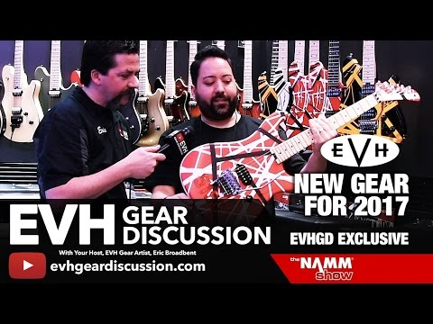 EVH Gear NAMM 2017 New Gear Exclusive Tour 5150 & More