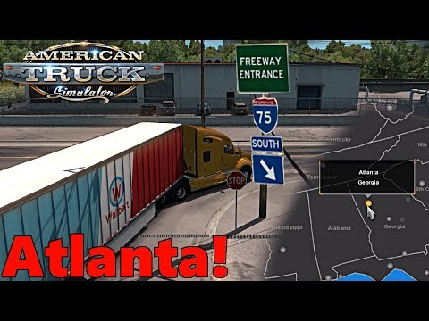 American Truck Simulator | Welcome to ATLANTA! CanaDream + Coast to Coast Map Let's Play! FULL USA