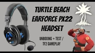 turtle beach earforce px22 unboxing mic test and gameplay