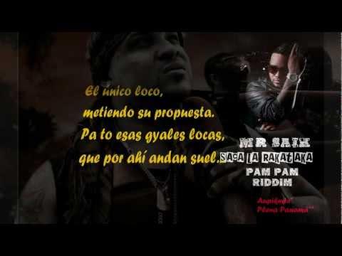 Mr Saik - Saca La Rakataka (Con Letra)