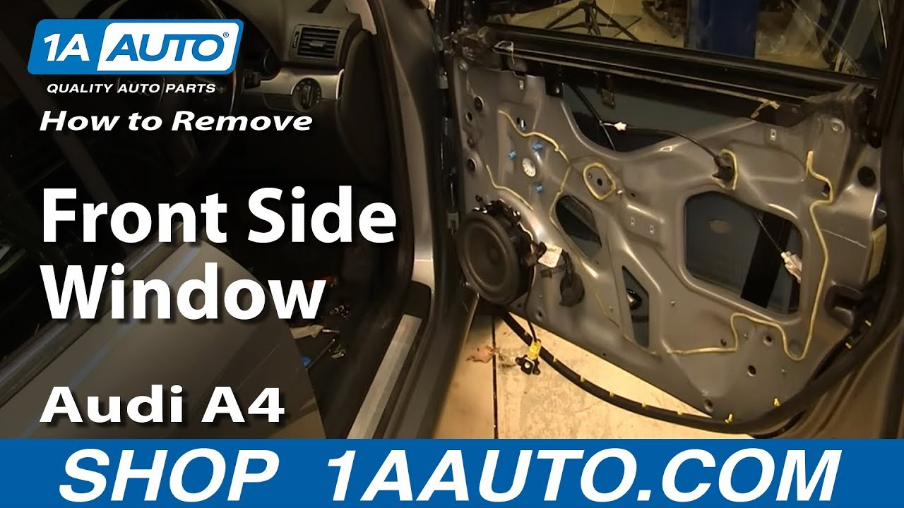 How To Remove Install Front Side Window 2003 08 Audi A4