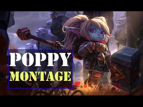Poppy Montage 2017 - Best Poppy Top | League Of Legends