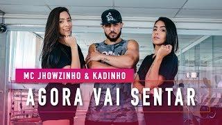 Baixar Agora Vai Sentar - MCs Jhowzinho & Kadinho - Coreografia: Mete Dança
