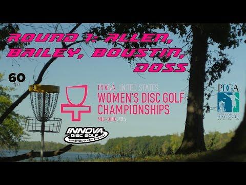 2015 USWDGC: Round 1, Pt. 1 (Allen, Bailey, Boutin, Doss) (60fps)