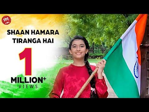 Shaan Hamara Tiranga Hai || Starring Ruhana Khanna || Patriotic Song