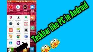How to get Taskbar in Android  like PC screenshot 4