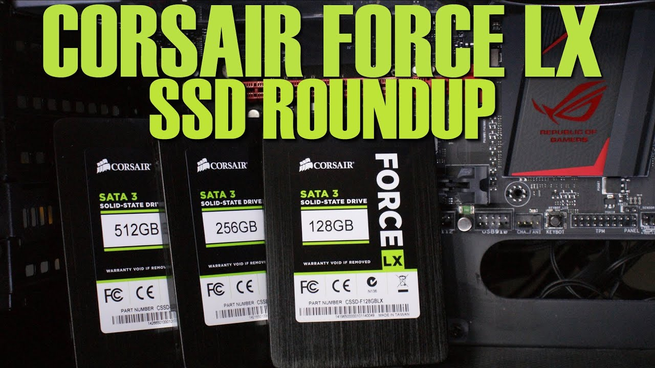 Corsair Force LX Review Round Up 128Gb 256Gb & 512GB SSD