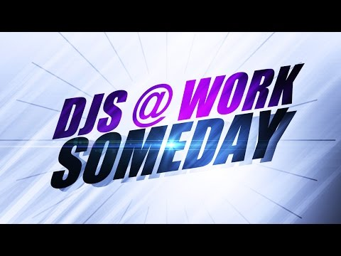 DJs @ Work - Someday (Vocal Radio Edit) *2001