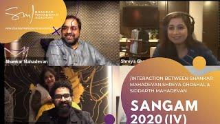 Interaction Shankar Mahadevan , Shivam Mahadevan, Siddharth Mahadevan & Shreya  Ghoshal Session 4