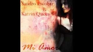 Dj Sandro Escobar feat. Katrin Queen - Mi Amor (Fami Remix)
