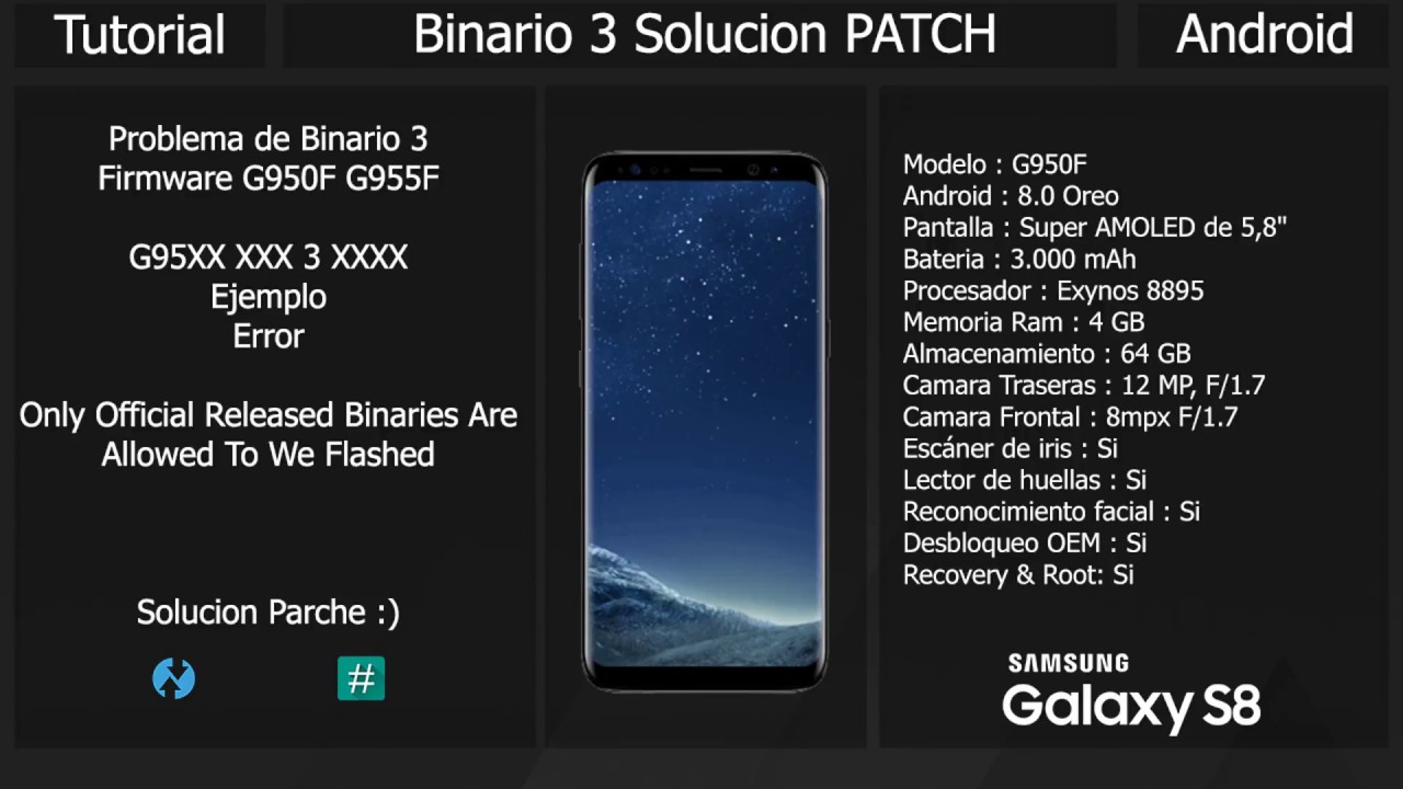 Solucion Be Flashed Released Binaries Error - S8 To Official Only Allowed S8 Samsung Are N8 Galaxy