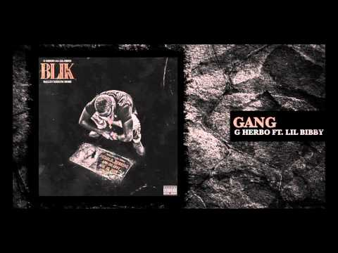 G Herbo - Gang feat. Lil Bibby (Official Audio)