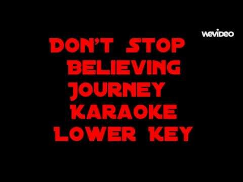 Don't Stop Believin' Karaoke Lower Key