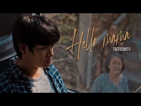 Hello Mama - TaitosmitH |Official MV|