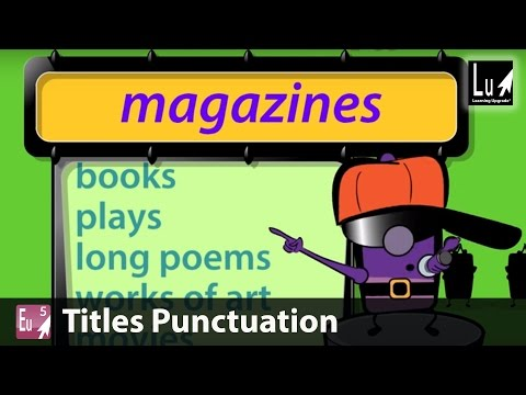 Titles Punctuation Song – Learn Grammar – Learning Upgrade