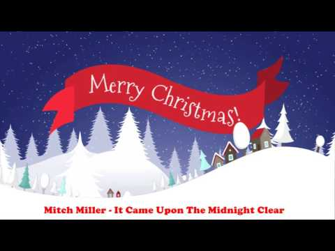 Mitch Miller - It Came Upon The Midnight Clear (Original Christmas Songs) Full Album