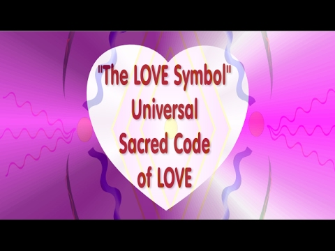 Universal Love Symbol - Sacred Code of LOVE - sacred geometry in action