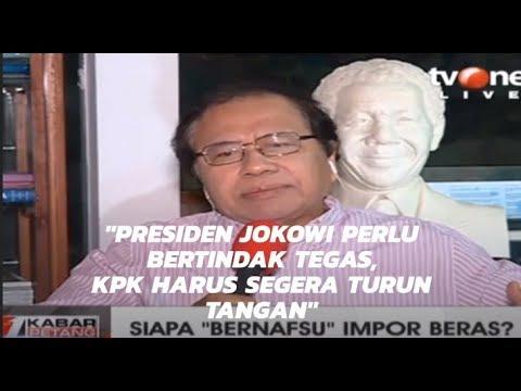 Soal Impor, Presiden Jokowi Perlu Bertindak Tegas & KPK Harus Segera Turun Tangan