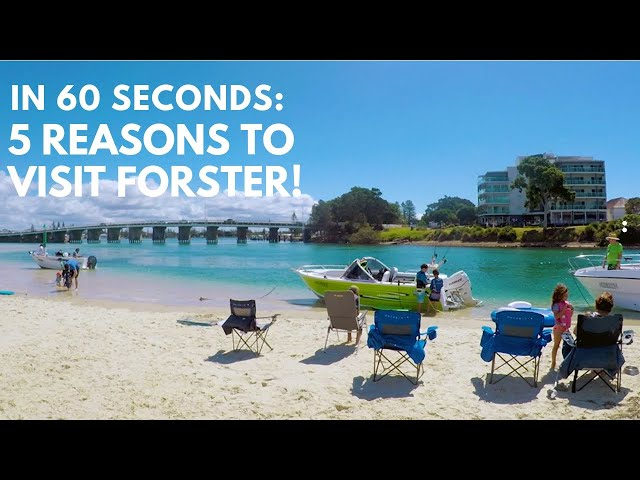 In 60 Seconds: 5 Reasons To Visit Forster, NSW