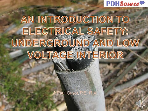 AV PP BULLET Electrical Safety: Underground and Low Voltage