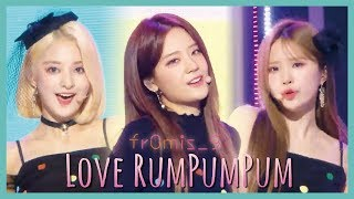 [HOT]fromis_9 - LOVE RUMPUMPUM, 프로미스나인 - LOVE RUMPUMPUM Show Music core 20190720