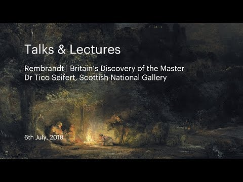 Talks & Lectures  Rembrandt  Britain's Discovery of the Master