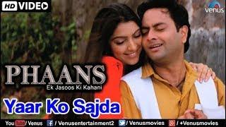 Yaar Ko Sajda : Full Video Song | Phaans | Moin Khan, Shieva |