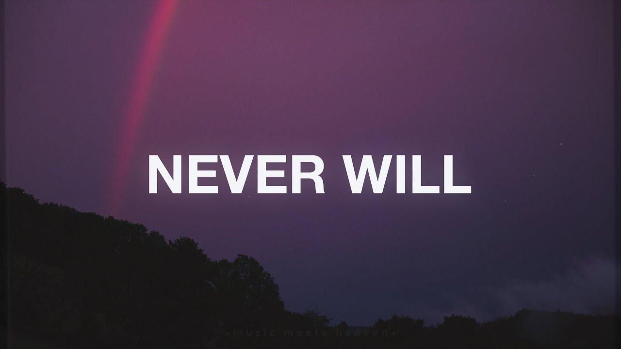 Never Will - Life.Church Worship (Lyrics)