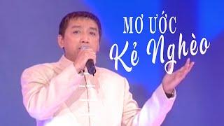 Mơ Ước Kẻ Nghèo - Trường Vũ [Vân Sơn 24 - Vân Sơn In Bangkok - Sân Khấu & Nụ Cười]