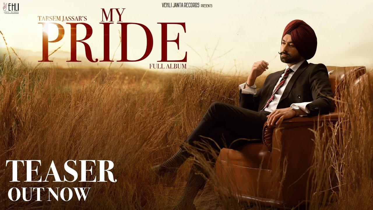 My Pride (Teaser) - Tarsem Jassar | Fateh DOE | Pendu Boyz | Exclusive Punjabi Song on NewSongsTV & Youtube