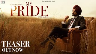 My Pride (Teaser) - Tarsem Jassar   Fateh DOE   Pendu Boyz   Latest Punjabi Songs 2020