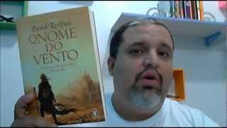 Livros #7 - O Nome do Vento -  A Crônica do Matador Rei - 1º Dia