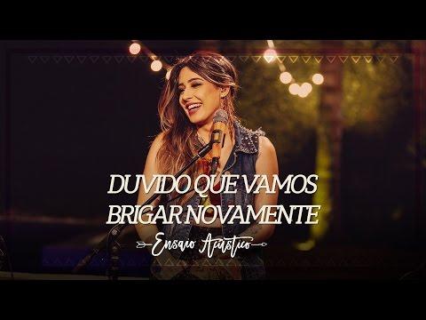 Lauana Prado - Duvido Que Vamos Brigar Novamente