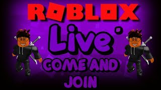 ROBLOX LIVE!🔴RD TO 300 SUBS!! 🔴 COME AND JOIN!