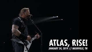 Metallica: Atlas, Rise! (Nashville, TN - January 24, 2019)