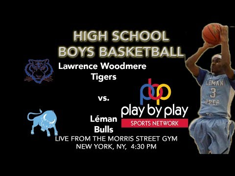 Boys Basketball: Léman Manhattan vs. Lawrence Woodmere Academy
