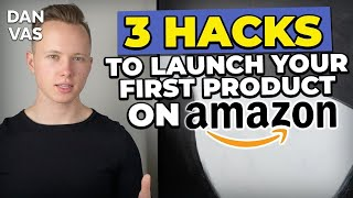 How To Launch Your First Amazon Product - 3 Hacks To A Home-Run Success In 2019