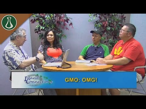 Island Connections - GMO: OMG!
