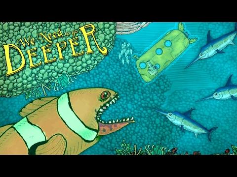 Killer Clownfish and Schools of Swordfish! - We Need To Go Deeper Gameplay