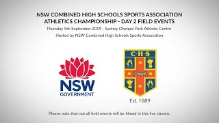 NSWCHSSA Athletics Championship, Day 2 - 5.9.19 – Field events - TIMESTAMPS TO BE ADDED