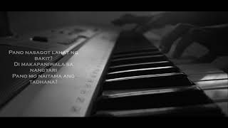 TAGPUAN BY MOIRA (piano cover) with lyrics