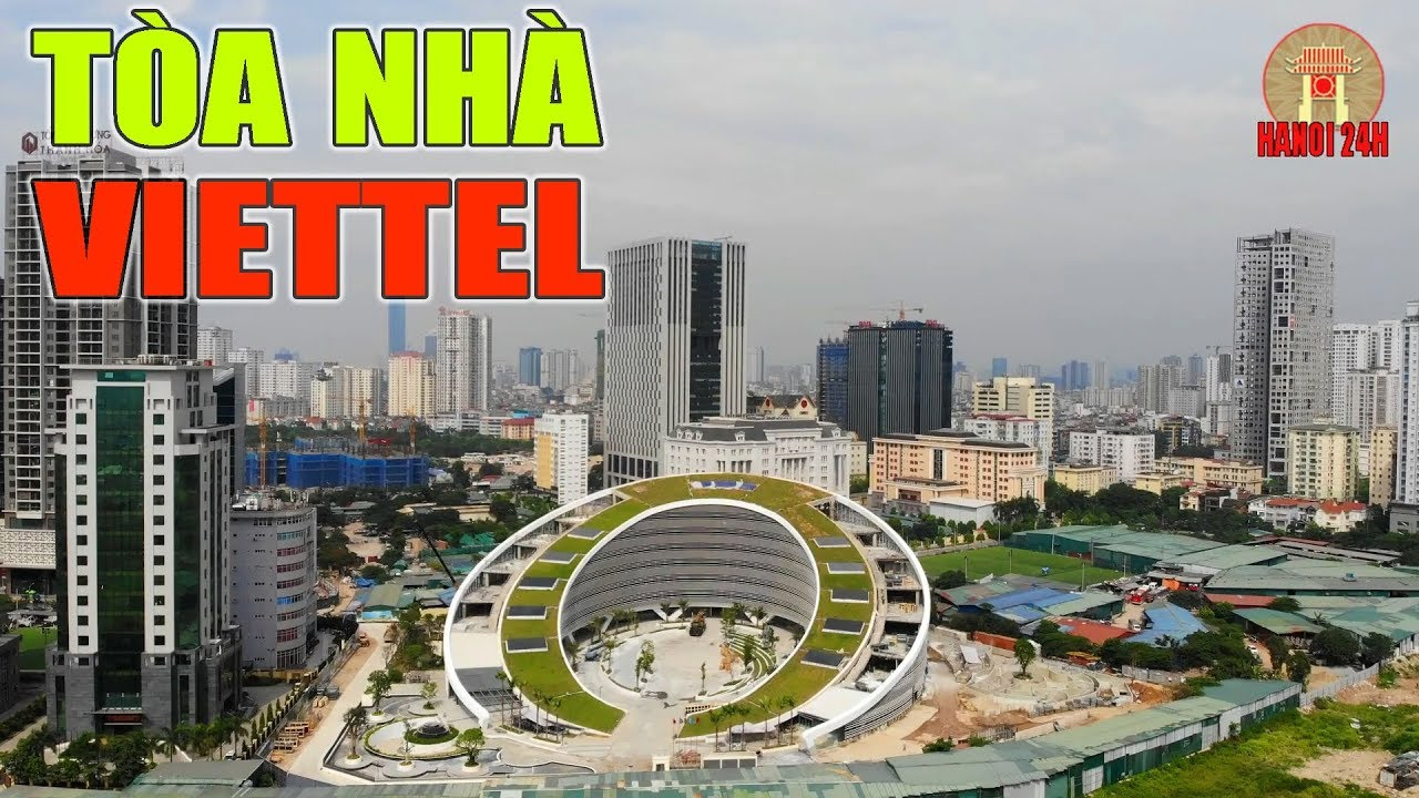 Trụ sở mới độc đáo của Viettel giữa rừng cao ốc Hà Nội