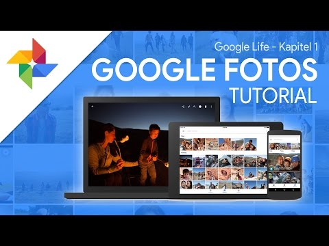 So Funktioniert Google Fotos   Das Große Tutorial (Google Life #01)