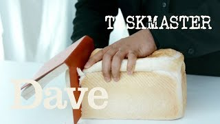 Cut The Best Slice Of Bread Without Using a Knife | Taskmaster S5 EP2 | Dave