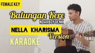 Balungan Kere - KARAOKE Akustik - Female (Nella Kharisma Version) - Ndarboy Genk