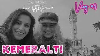 KEMERALTI VLOG #4 - İç Mimar Sisters