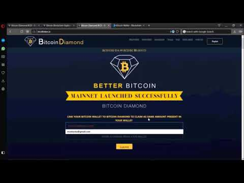 LINK YOUR BITCOIN WALLET TO BITCOIN DIAMOND TO CLAIM AS SAME AMOUNT PRESENT IN YOUR WALLET