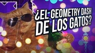 EL GEOMETRY DASH DE LOS GATOS