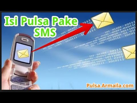 Cara Isi Pulsa All Operator Lewat SMS